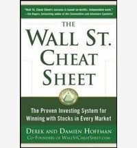 The Wall St. Cheat Sheet: the Proven Investing System for Winning with Stocks in Every Market