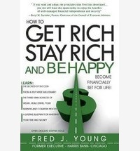 How to Get Rich, Stay Rich and Be Happy