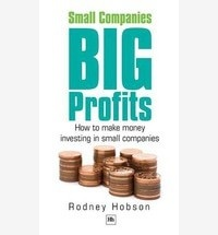 Small Companies, Big Profits: How to Make Money Investing in Small Companies